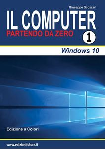 Computer da Zero Vol.1 - Windows 10