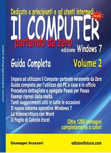 Immagine di Il Computer Partendo da Zero Vol.2 - Ed. Windows 7